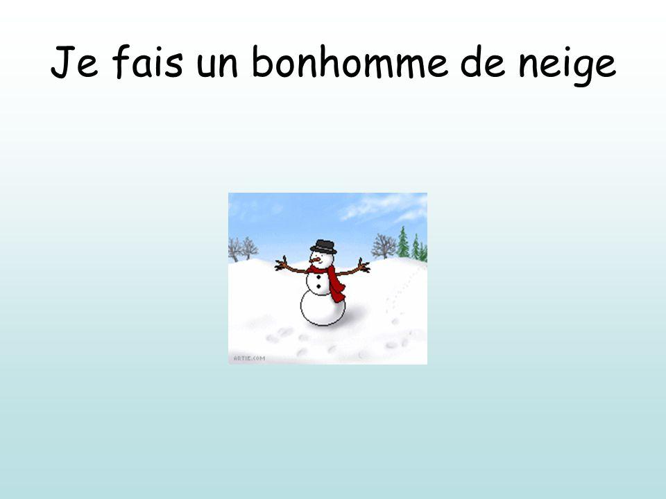 Je fais un bonhomme de neige