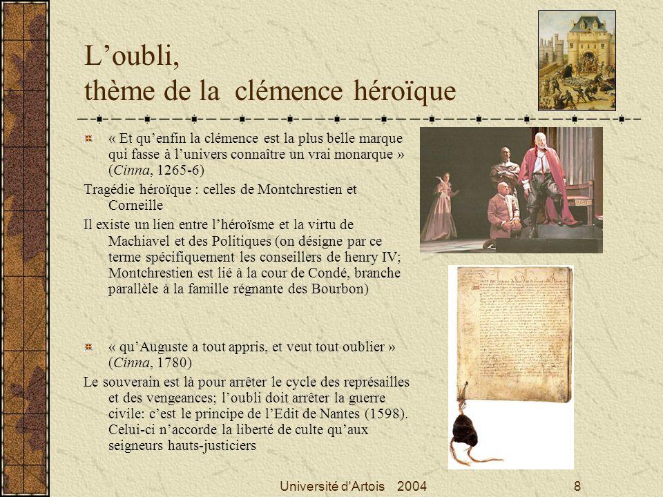 Université d'Artois 20048 Loubli, thème de la clémence héroïque « Et quenfin la clémence est la plus belle marque qui fasse à lunivers connaître un vr