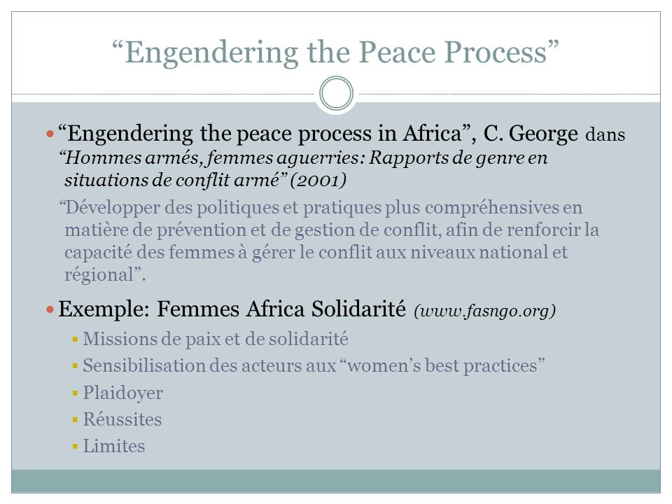 Engendering the Peace Process Engendering the peace process in Africa, C.