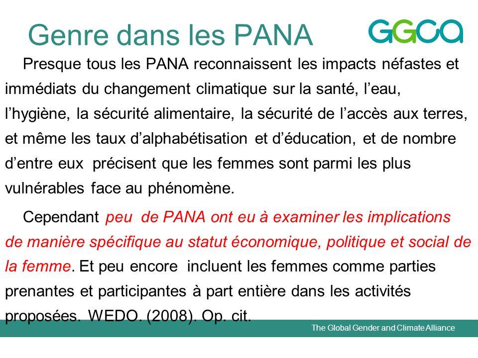 The Global Gender and Climate Alliance Genre dans les PANA Presque tous les PANA reconnaissent les impacts néfastes et immédiats du changement climati
