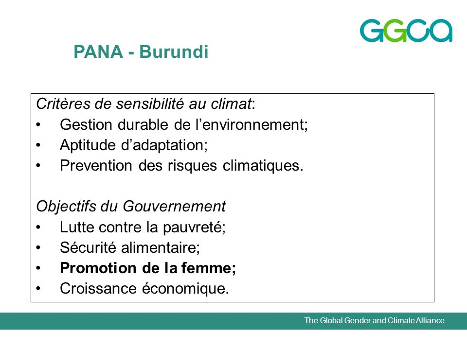 The Global Gender and Climate Alliance Critères de sensibilité au climat: Gestion durable de lenvironnement; Aptitude dadaptation; Prevention des risq