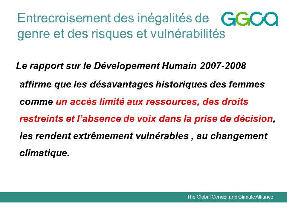 The Global Gender and Climate Alliance Entrecroisement des inégalités de genre et des risques et vulnérabilités Le rapport sur le Dévelopement Humain