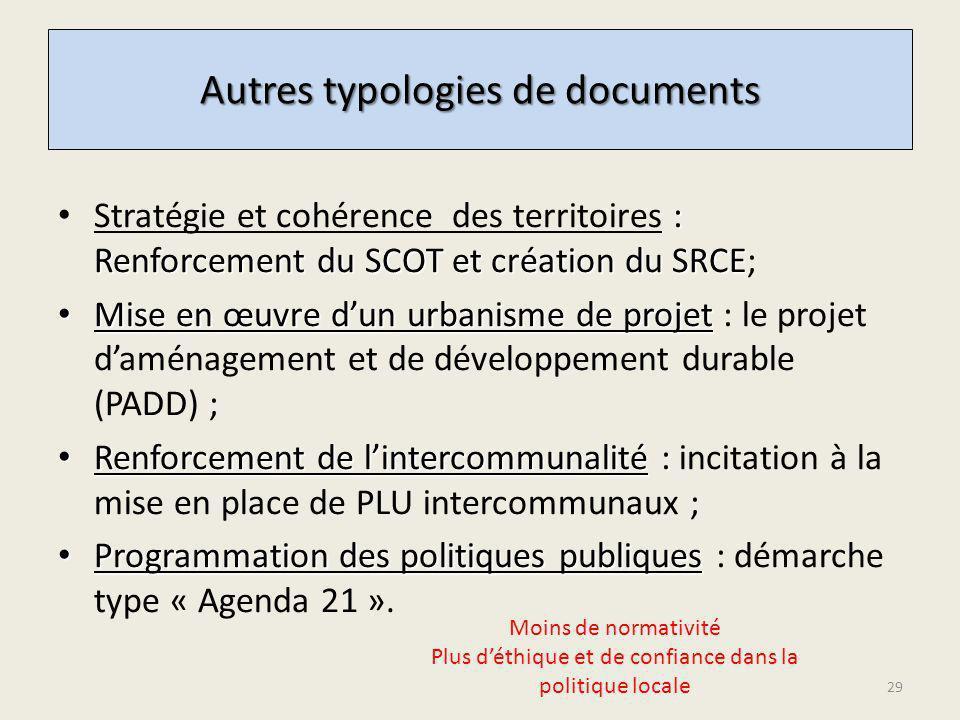 : Renforcement du SCOT et création du SRCE Stratégie et cohérence des territoires : Renforcement du SCOT et création du SRCE; Mise en œuvre dun urbani