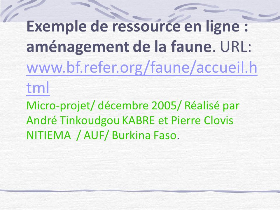 Exemple de ressource en ligne : aménagement de la faune.
