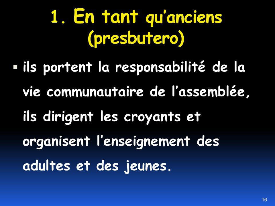 II. -Huit désignations importantes concernant les dirigeants 15
