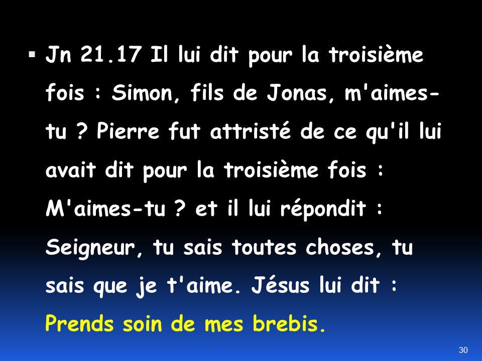 Il lui dit une seconde fois : Simon, fils de Jonas m'aimes-tu ? Pierre lui répondit : Oui, Seigneur, tu sais que je t'aime. Jésus lui dit : Sois le be