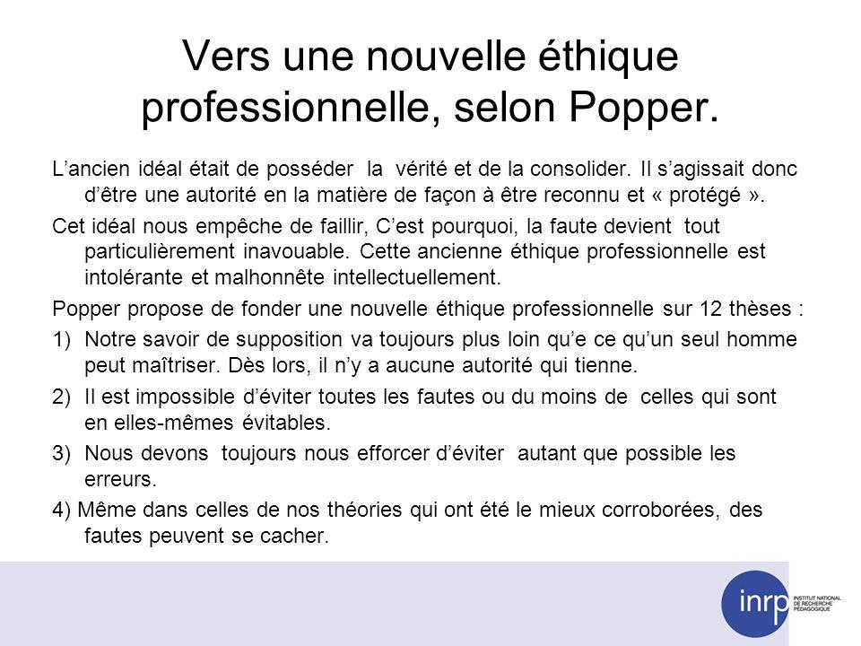 Vers une nouvelle éthique professionnelle, selon Popper.