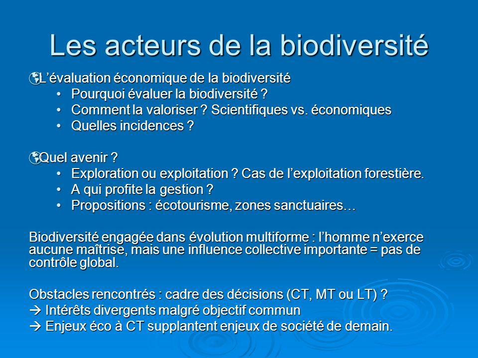 Lévaluation économique de la biodiversité Lévaluation économique de la biodiversité Pourquoi évaluer la biodiversité ?Pourquoi évaluer la biodiversité