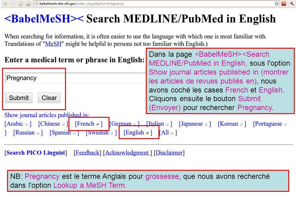 Cette recherche sur PubMed pour Pregnancy renvoie 421862 citations.