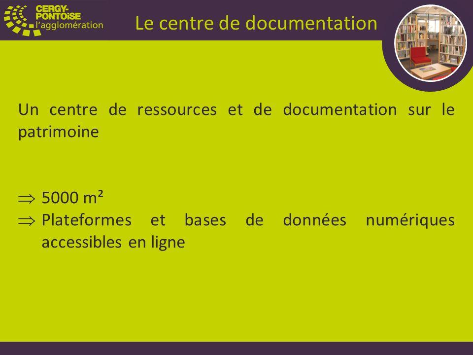 Un centre de ressources et de documentation sur le patrimoine 5000 m² Plateformes et bases de données numériques accessibles en ligne Le centre de documentation