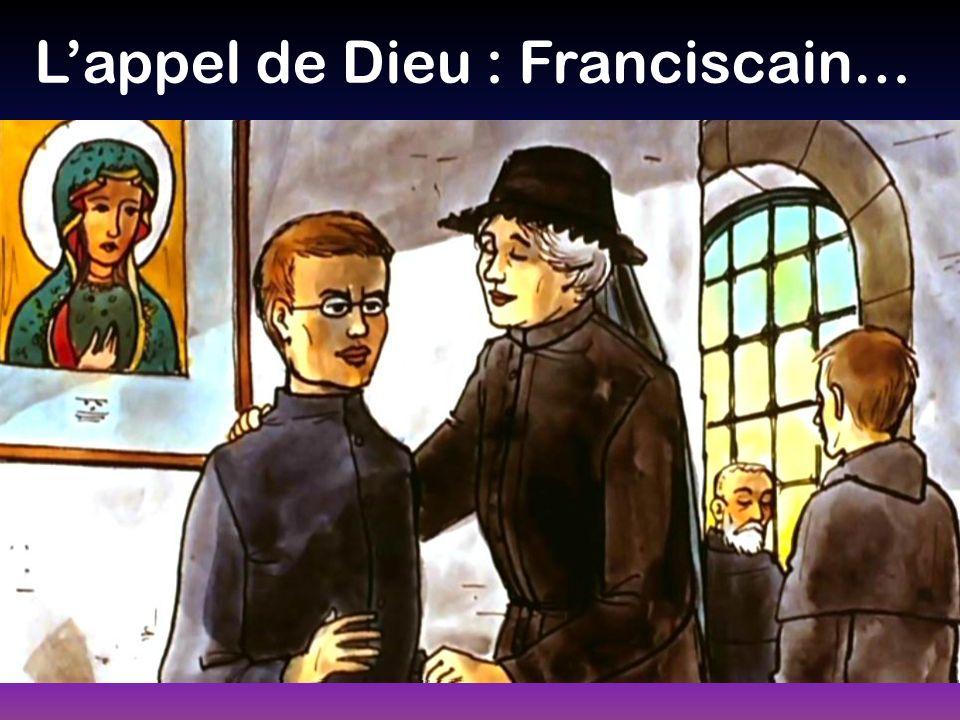 Lappel de Dieu : Franciscain…