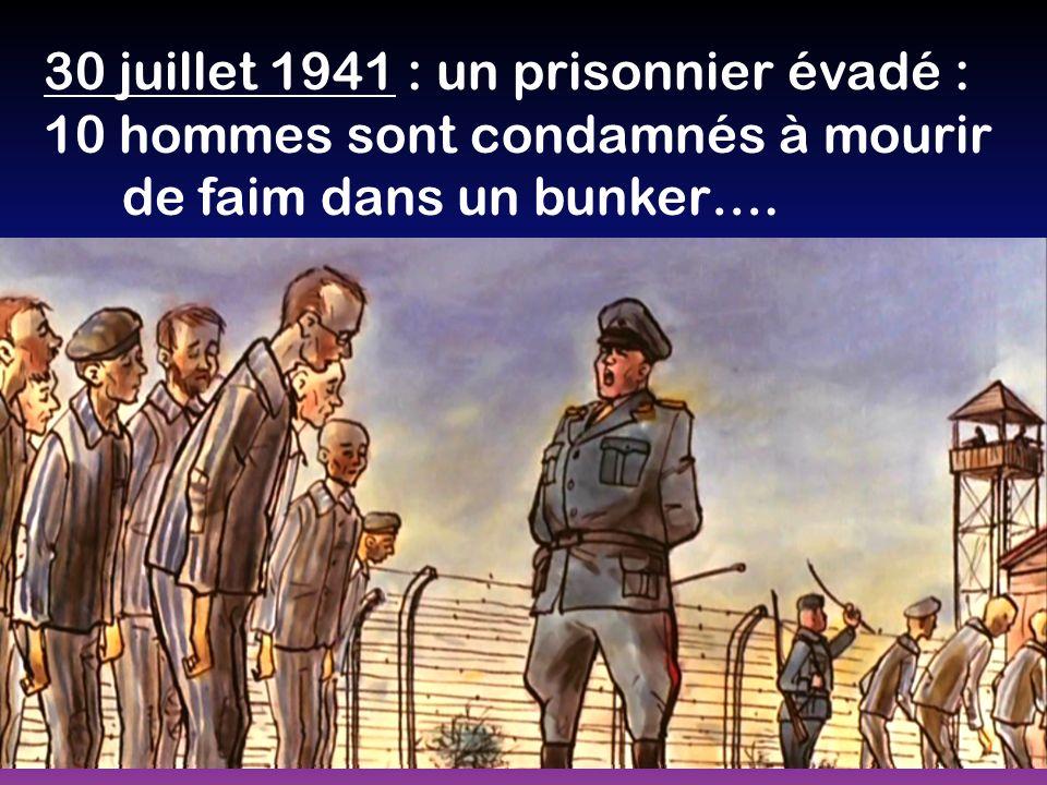 30 juillet 1941 : un prisonnier évadé : 10 hommes sont condamnés à mourir de faim dans un bunker….