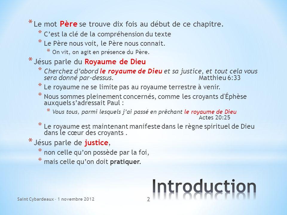 Saint Cybardeaux – 1 novembre 2012 2 * Le mot Père se trouve dix fois au début de ce chapitre.