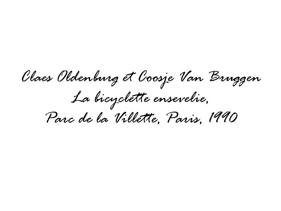 Claes Oldenburg et Coosje Van Bruggen La bicyclette ensevelie, Parc de la Villette, Paris, 1990