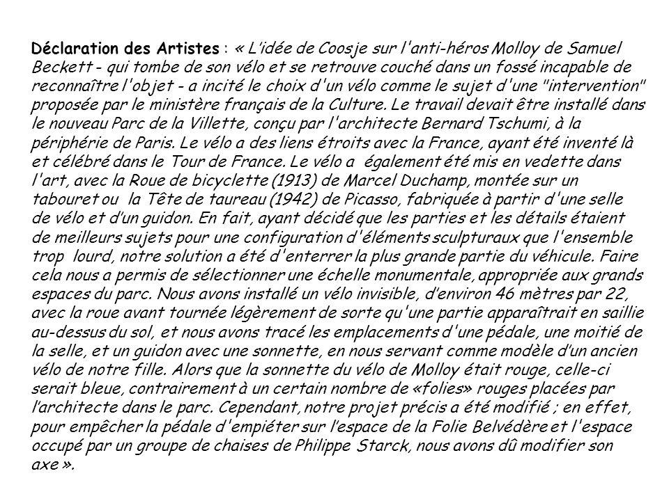 Déclaration des Artistes : « Lidée de Coosje sur l'anti-héros Molloy de Samuel Beckett - qui tombe de son vélo et se retrouve couché dans un fossé inc