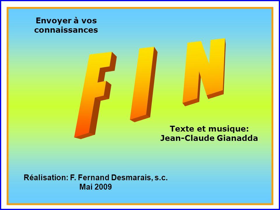 ..Envoyer à vos connaissances Texte et musique: Jean-Claude Gianadda Réalisation: F.