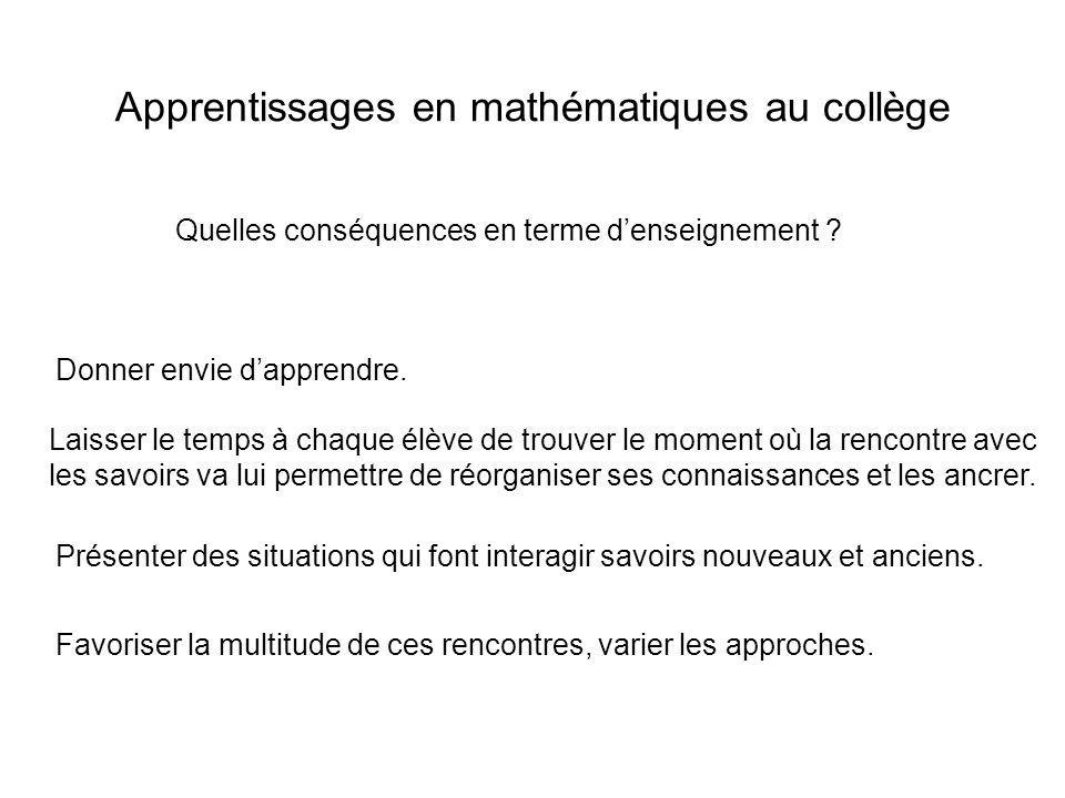 Apprentissages en mathématiques au collège Quelles conséquences en terme denseignement .