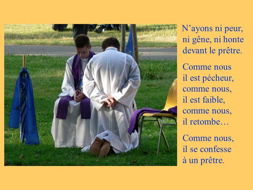 Pour recevoir le sacrement de pénitence, il faut trois choses : la Foi, qui nous découvre Dieu présent dans le prêtre ; lEspérance, qui nous fait croi
