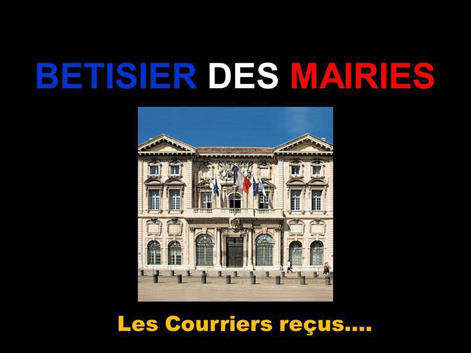 BETISIER DES MAIRIES Les Courriers reçus….