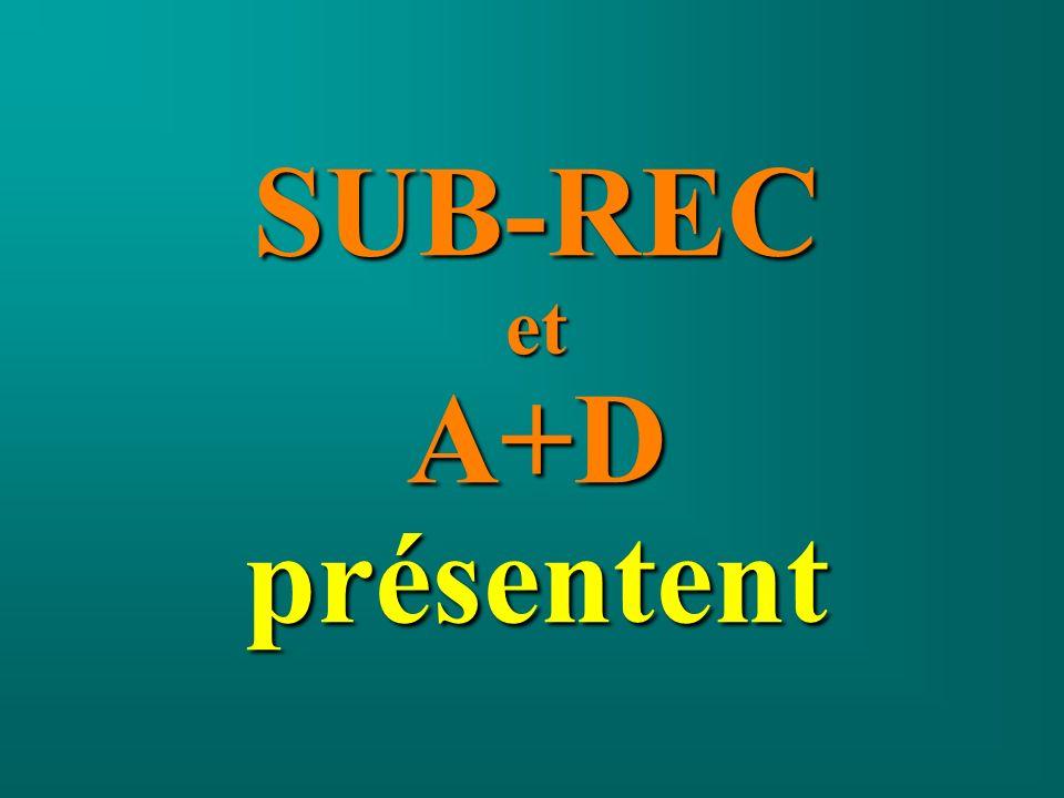 SUB-RECetA+Dprésentent