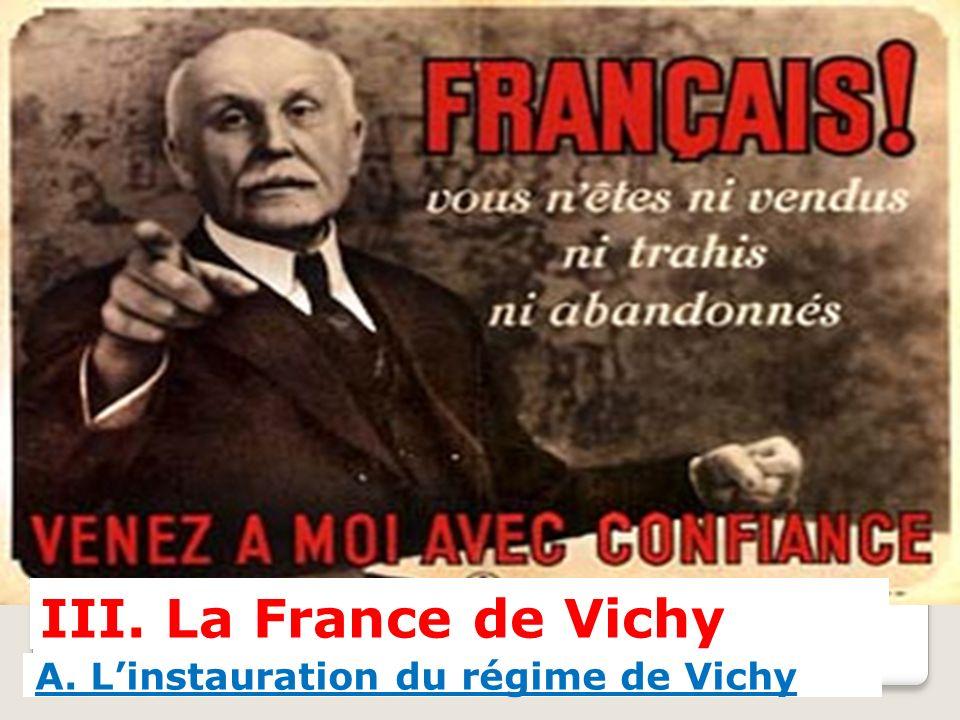 III. La France de Vichy A. Linstauration du régime de Vichy