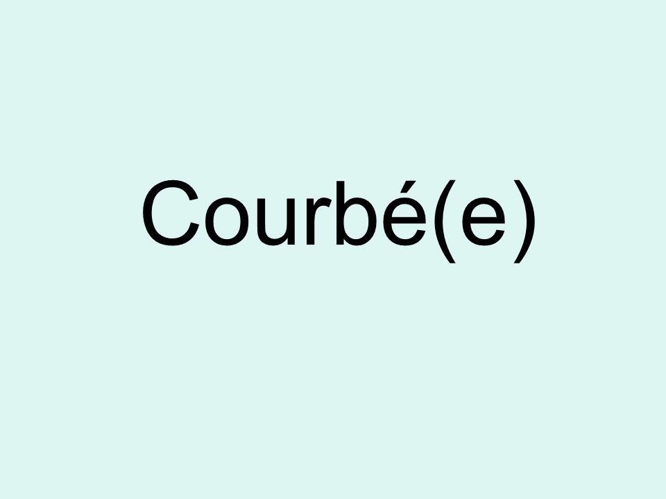Courbé(e)
