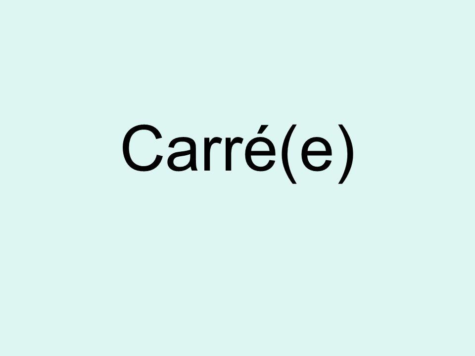 Carré(e)