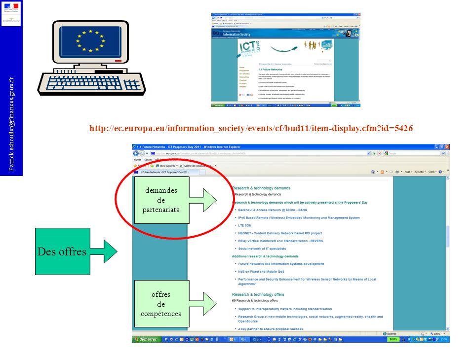 Patrick.schouller@finances.gouv.fr Des offres demandes de partenariats offres de compétences http://ec.europa.eu/information_society/events/cf/bud11/i