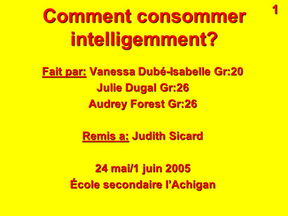 Comment consommer intelligemment.