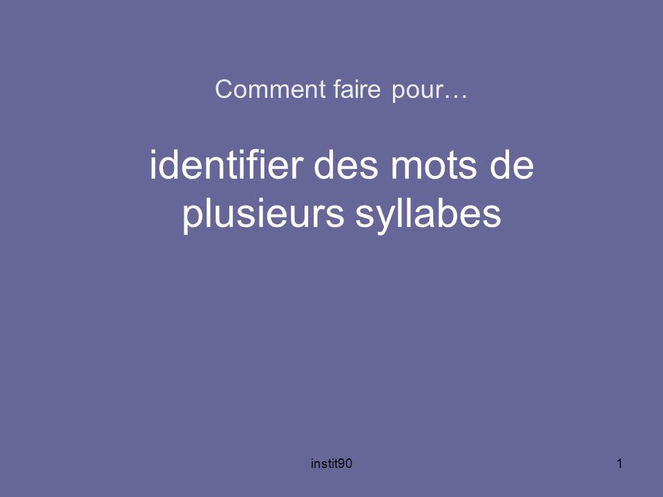 instit901 Comment faire pour… identifier des mots de plusieurs syllabes