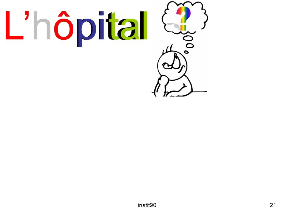 instit9021 LhôpitalLhôLhôpital