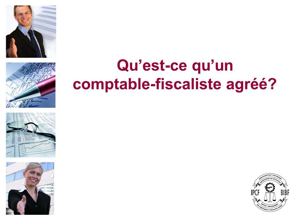 Le comptable-fiscaliste agréé Cest le conseiller privilégié : - des entrepreneurs indépendants ; - des PME ; - des professions libérales.