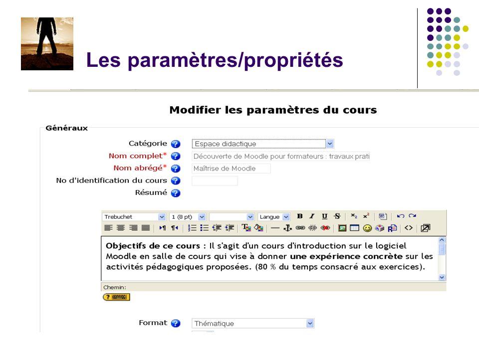 Les paramètres/propriétés