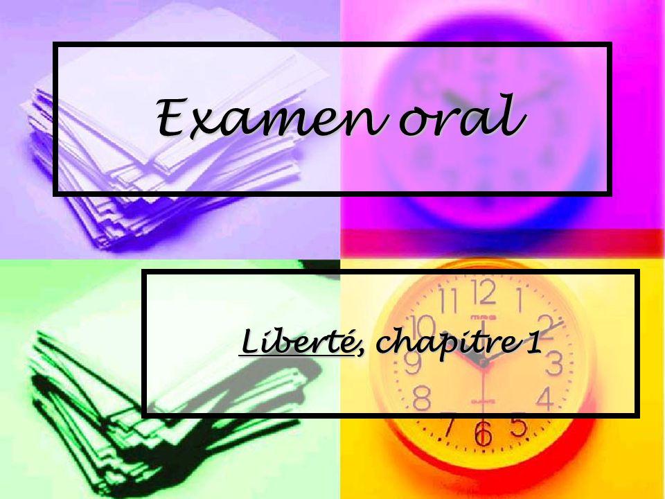 Examen oral Liberté, chapitre 1