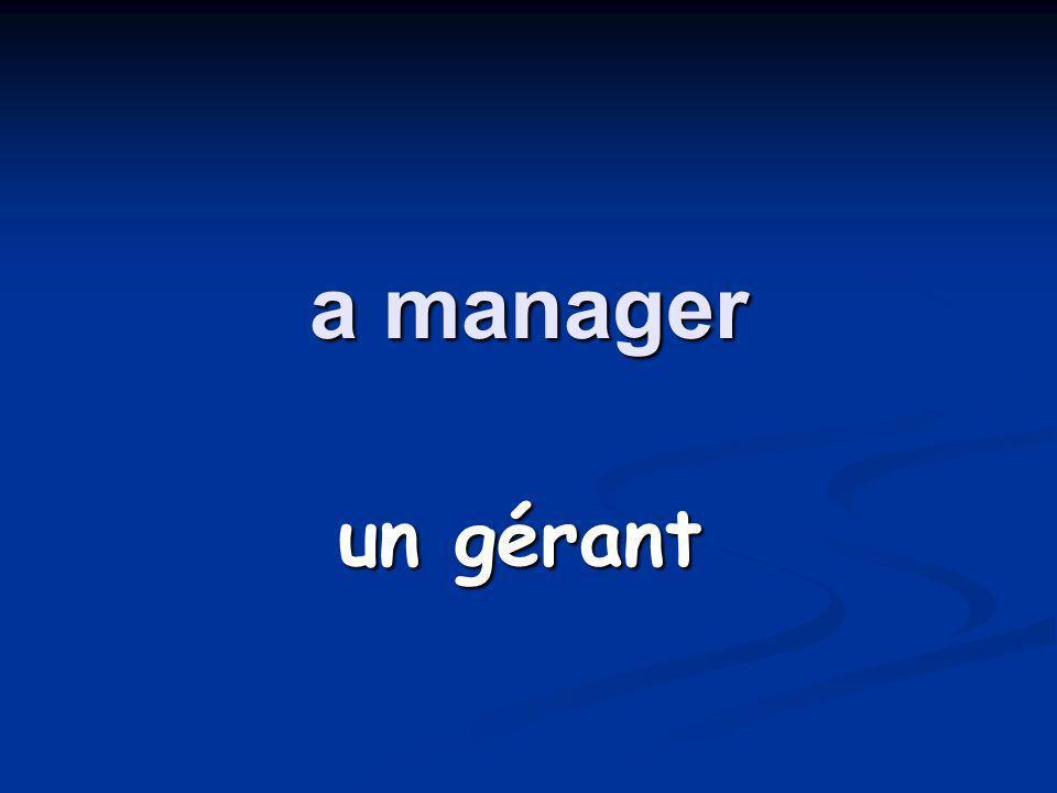 a manager un gérant