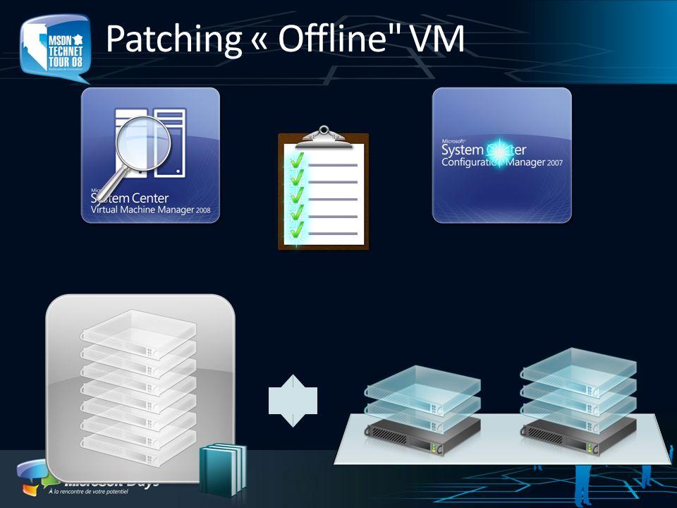 Patching « Offline VM