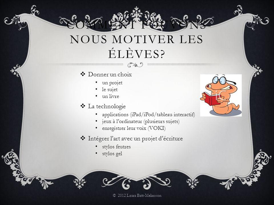 COMMENT POUVONS- NOUS MOTIVER LES ÉLÈVES.