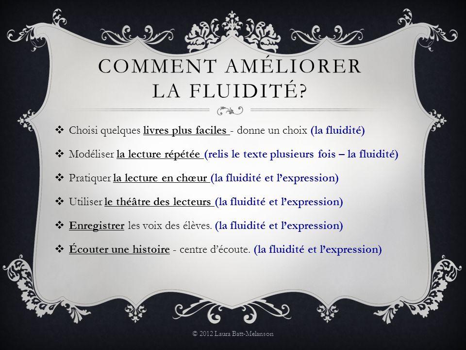 COMMENT AMÉLIORER LA FLUIDITÉ.