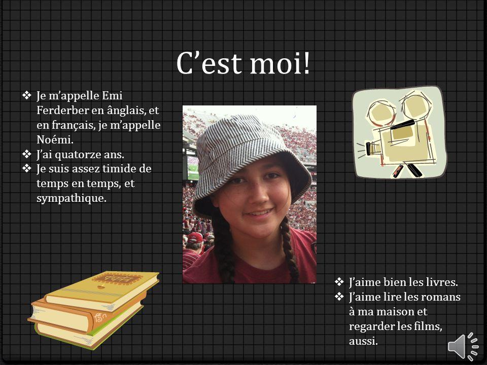 Cest moi.Je mappelle Emi Ferderber en ânglais, et en français, je mappelle Noémi.