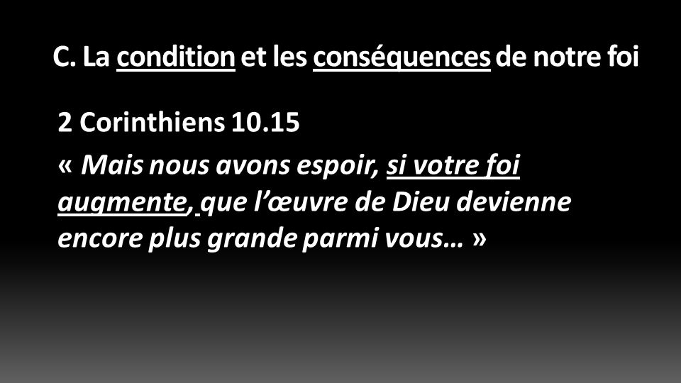 C.La condition et les conséquences de notre foi 1 Corinthiens 2.