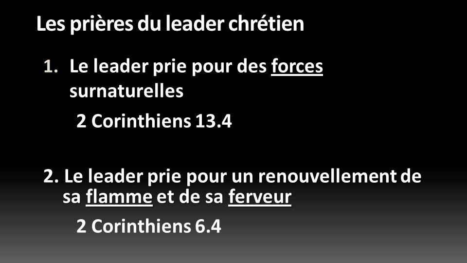 Les prières du leader chrétien Dans nos prochains messages: Il prie afin dêtre fidèle Le leader et les pièges Il prie pour sa famille le leader et ses proches
