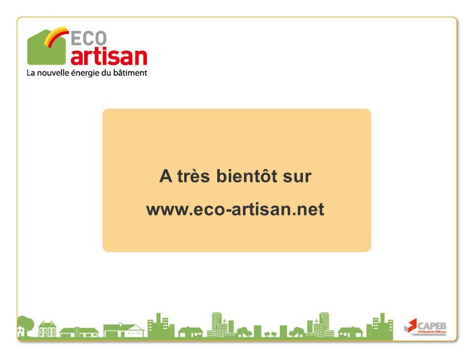 ECO Artisan - Lancement des ECO correspondants A très bientôt sur www.eco-artisan.net