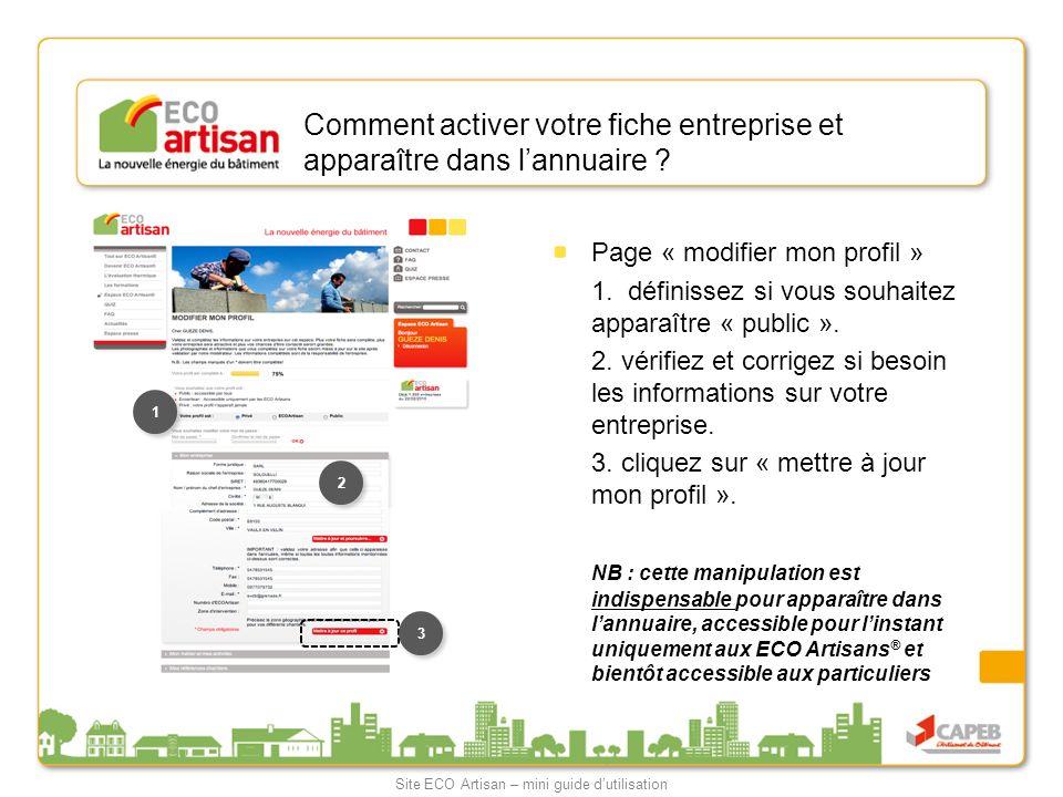 Comment activer votre fiche entreprise et apparaître dans lannuaire ? Page « modifier mon profil » 1. définissez si vous souhaitez apparaître « public