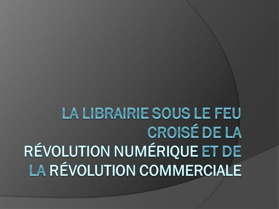 La révolution numérique 1.Un nouveau circuit : le e-commerce 2.