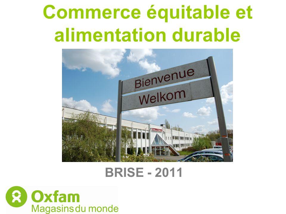 Commerce équitable et alimentation durable BRISE - 2011