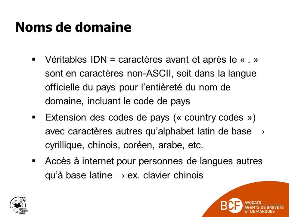 Noms de domaine Véritables IDN = caractères avant et après le «.