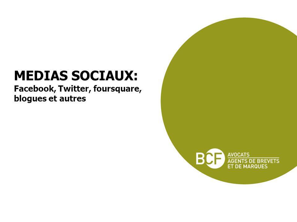 MEDIAS SOCIAUX: Facebook, Twitter, foursquare, blogues et autres