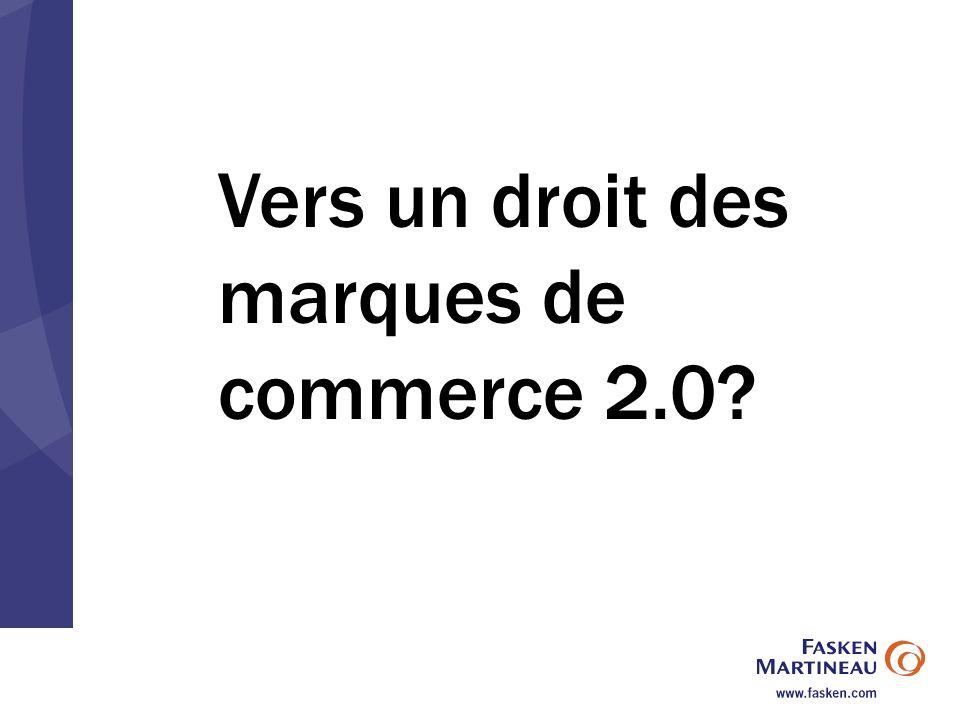 Vers un droit des marques de commerce 2.0