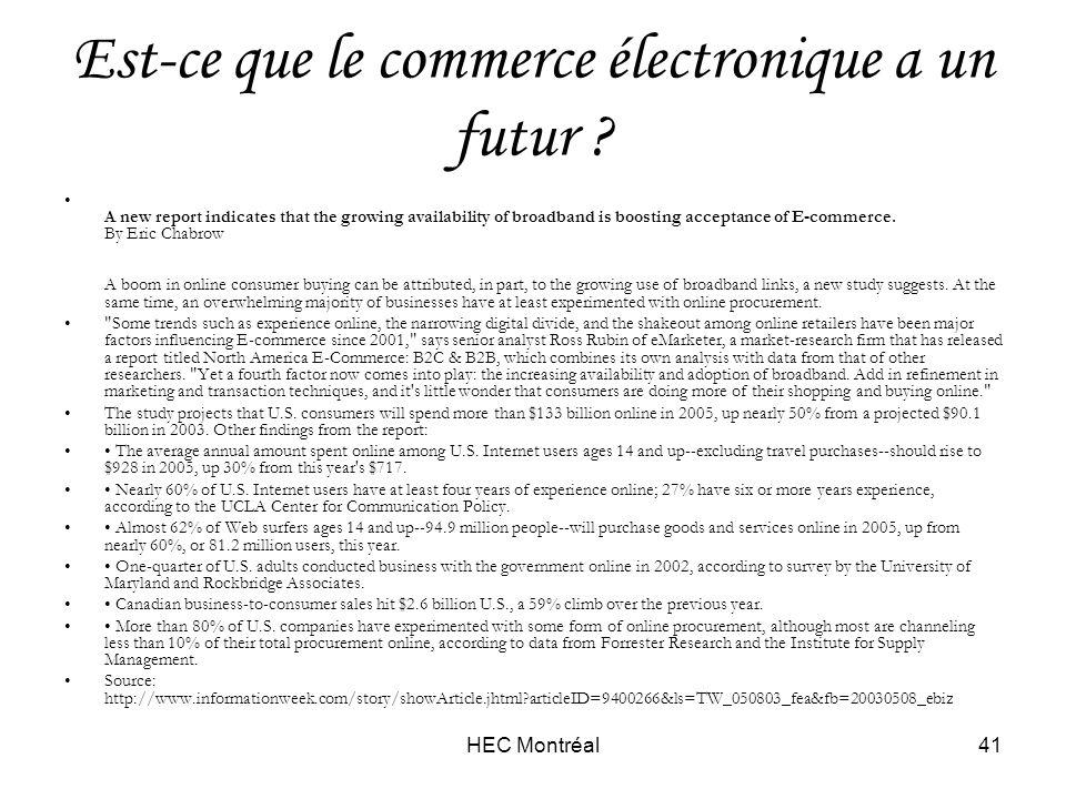 HEC Montréal41 Est-ce que le commerce électronique a un futur .