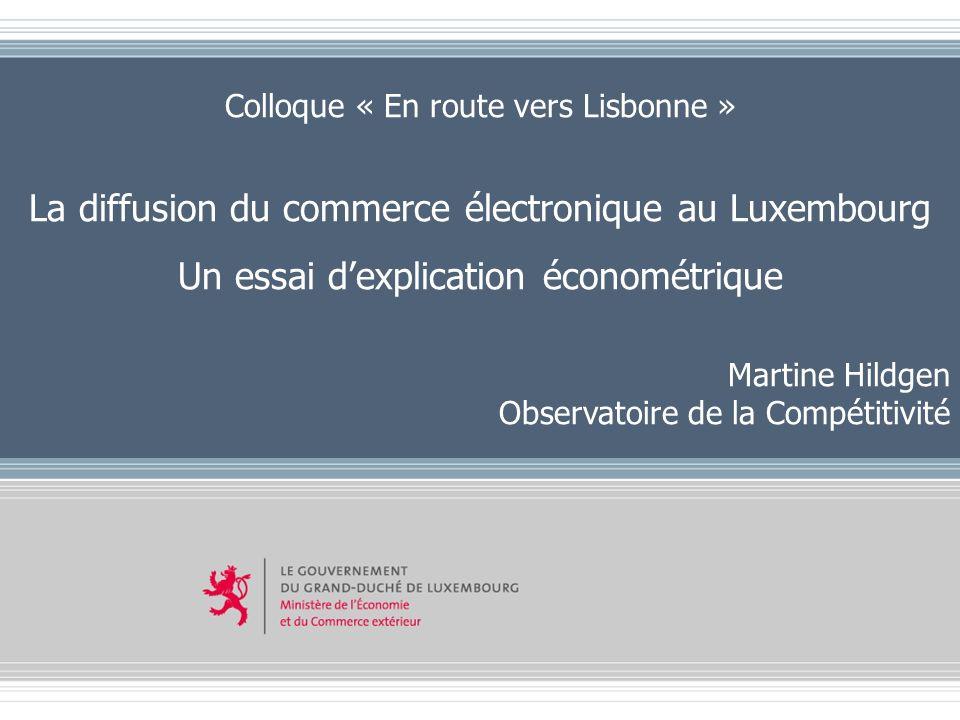 Copyright © 2006 Ministère de lEconomie et du Commerce extérieur – DG Etudes Economiques Colloque « En route vers Lisbonne » La diffusion du commerce
